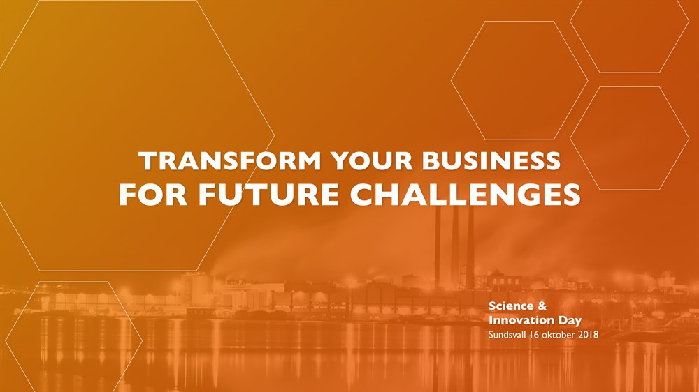 Transform you business for future challenges at Science & Innovation Day